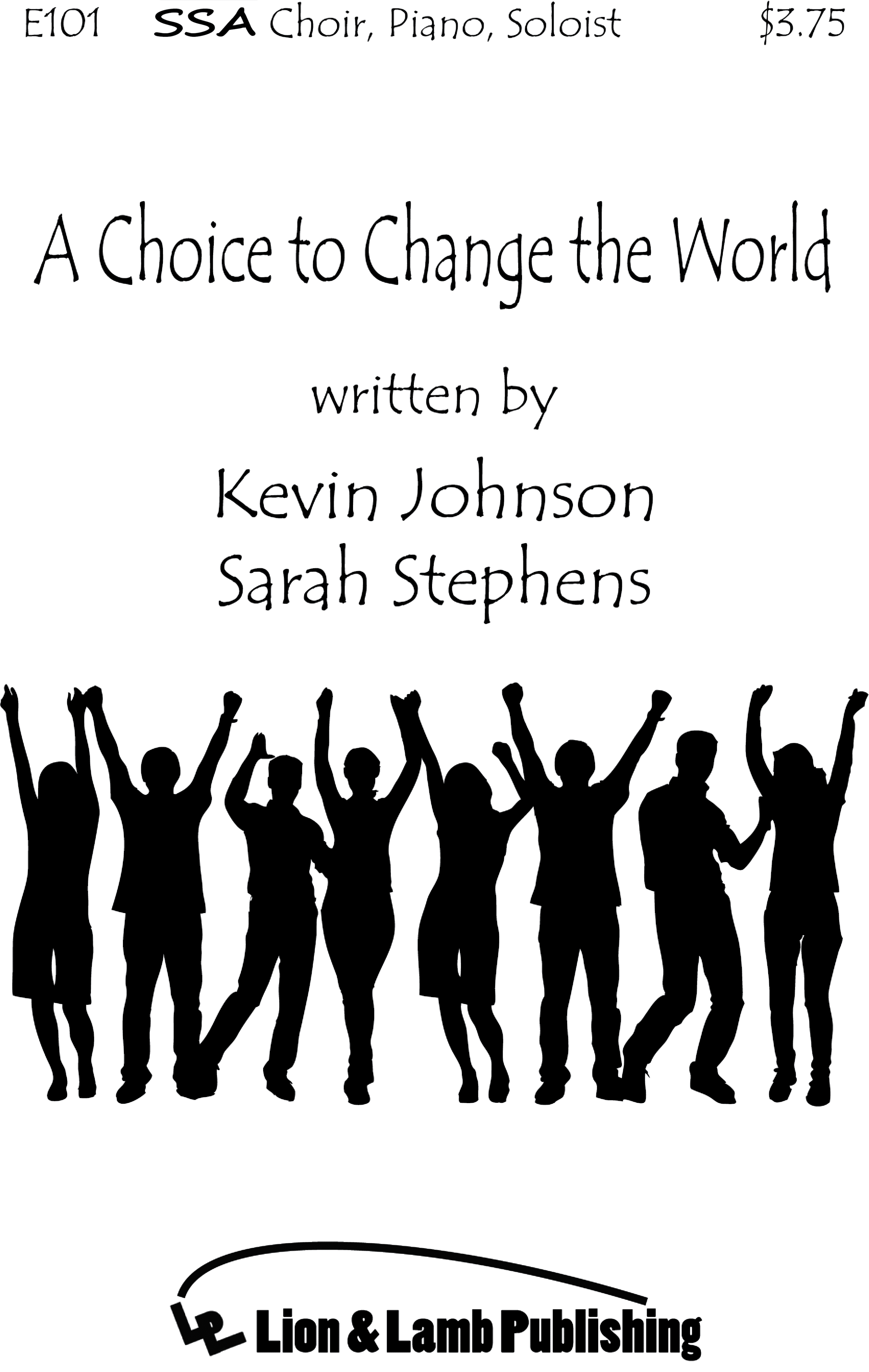 A Choice to Change the World