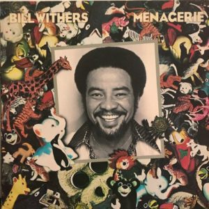 Bill-Withers-Menagerie-Album-rotated