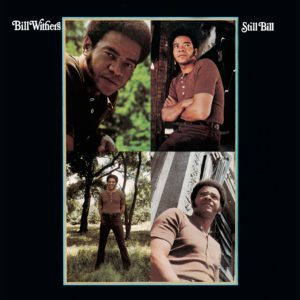 Withers-Still-Bill-Album-Cover